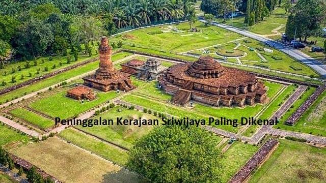Peninggalan Kerajaan Sriwijaya Paling Dikenal
